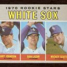 CHICAGO WHITE SOX ROOKIE STARS BART JOHNSON DAN LAZAR MICKEY SCOTT 1970 TOPPS # 669 VG