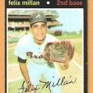 ATLANTA BRAVES FELIX MILLAN 1971 TOPPS # 81 EM+/NM