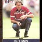 HALE IRWIN 1990 PRO SET PGA TOUR CARD # 1