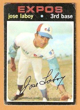 MONTREAL EXPOS JOSE LABOY 1971 TOPPS # 132 good