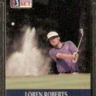 LOREN ROBERTS 1990 PRO SET PGA TOUR CARD # 33