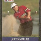 JOEY SINDELAR 1990 PRO SET PGA TOUR CARD # 41