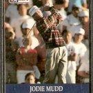 JODIE MUDD 1990 PRO SET PGA TOUR CARD # 42
