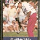 JIM GALLAGHER JR. 1990 PRO SET PGA TOUR CARD # 44