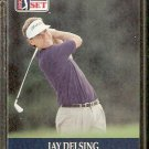 JAY DELSING 1990 PRO SET PGA TOUR CARD # 46