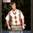 DAVIS LOVE III 1990 PRO SET PGA TOUR CARD # 56