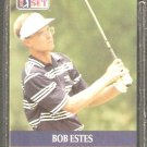 BOB ESTES 1990 PRO SET PGA TOUR CARD # 68