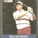 BILLY RAY BROWN 1990 PRO SET PGA TOUR CARD # 69