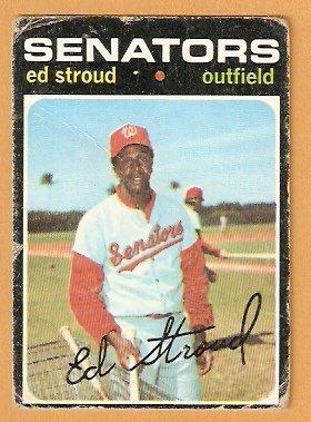 WASHINGTON SENATORS ED STROUD 1971 TOPPS # 217 good