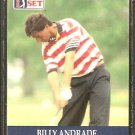 BILLY ANDRADE 1990 PRO SET PGA TOUR CARD # 71