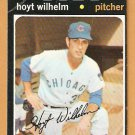 CHICAGO CUBS HOYT WILHELM 1971 TOPPS # 248 good+