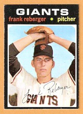 SAN FRANCISCO GIANTS FRANK REBERGER 1971 TOPPS # 251 EX/EM
