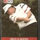 ORVILLE MOODY 1990 PRO SET PGA TOUR CARD # 97