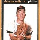 BALTIMORE ORIOLES DAVE McNALLY 1971 TOPPS # 320
