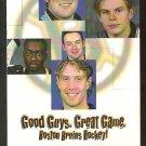 BOSTON BRUINS JOE THORNTON 1999-00 SCHEDULE GOOD GUYS GREAT GAME CARTER SAMSONOV HAL GILL ALLISON