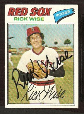 BOSTON RED SOX RICK WISE AUTOGRAPHED 1977 TOPPS # 455