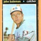 MONTREAL EXPOS JOHN BATEMAN 1971 TOPPS # 628 G/VG