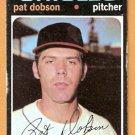 BALTIMORE ORIOLES PAT DOBSON 1971 TOPPS # 547 good