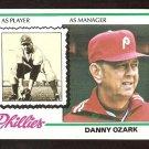 PHILADELPHIA PHILLIES DANNY OZARK 1978 TOPPS # 631 VG/EX
