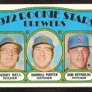 MILWAUKEE BREWERS ROOKIE STARS DARRELL PORTER JERRY BELL BOB REYNOLDS 1972 TOPPS # 162 EM/NM