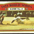 WORLD SERIES GAME 3 PITTSBURGH PIRATES 1972 TOPPS # 225 EX