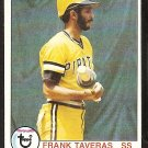 PITTSBURGH PIRATES FRANK TAVERAS 1979 TOPPS # 165 NM
