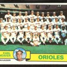 BALTIMORE ORIOLES TEAM CARD WITH EARL WEAVER 1979 TOPPS # 689 EX/EM UNMARKED