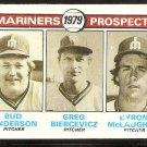 SEATTLE MARINERS ROOKIE PROSPECTS ANDERSON BIERCEZICZ McLAUGHLIN 1979 TOPPS # 712 EX