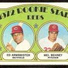 CINCINNATI REDS ROOKIE STARS ED ARMBRISTER MEL BEHNEY 1972 TOPPS # 524 G/VG