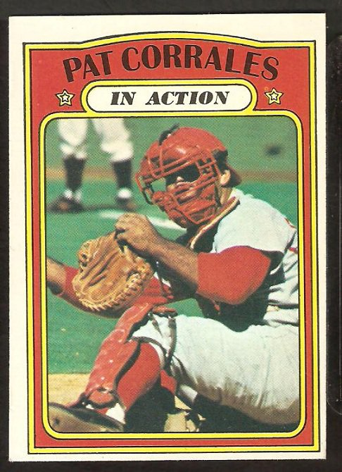 CINCINNATI REDS PAT CORRALES IN ACTION 1972 TOPPS # 706EM/NM SOC