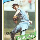 TORONTO BLUE JAYS PHIL HUFFMAN 1980 TOPPS # 142 NR MT