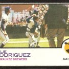 MILWAUKEE BREWERS ELLIE RODRIGUEZ 1973 TOPPS # 45 G/VG