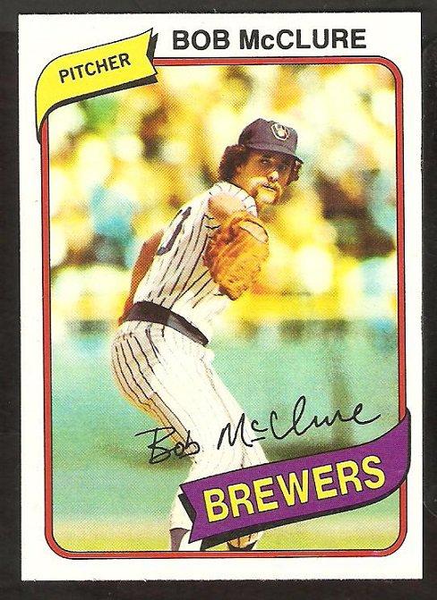 Milwaukee Brewers Bob McClure 1980 Topps Baseball Card # 357 nr mt