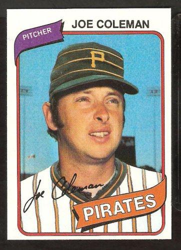 Pittsburgh Pirates Joe Coleman 1980 Topps Baseball Card # 542 nr mt