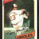 Baltimore Orioles Tippy Martinez 1980 Topps Baseball Card # 706 ex/nm