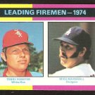 1975 Topps # 313 leading Firemen Chicago White Sox Terry Forster Los Angeles Dodgers Mike Marshall