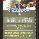 Baltimore Orioles Boston Red Sox 2014 Ticket David Ortiz HR Markakis Nelson Cruz