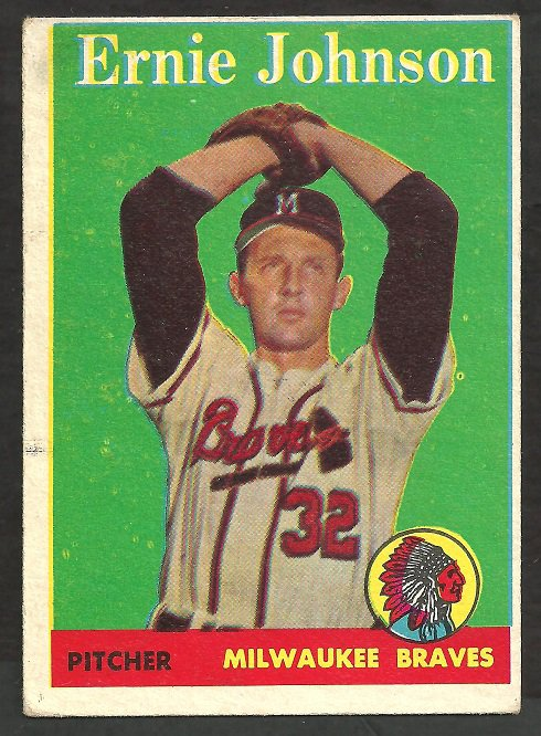 MILWAUKEE BRAVES ERNIE JOHNSON 1958 TOPPS # 78 VG