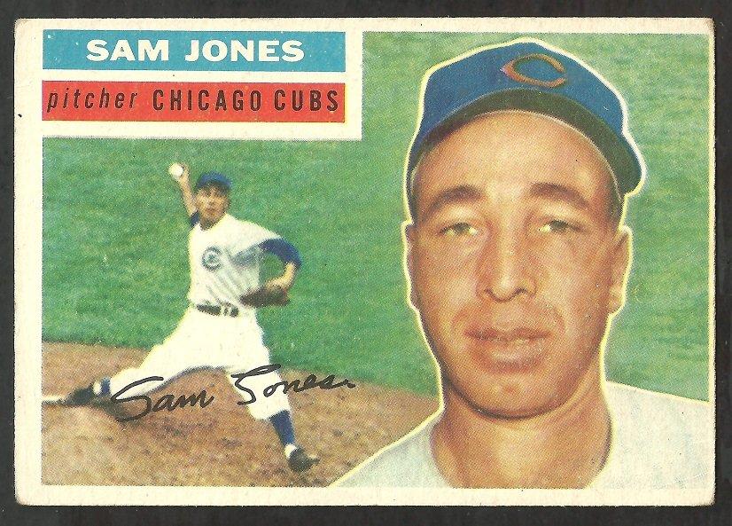 CHICAGO CUBS SAM JONES 1956 TOPPS # 259 VG