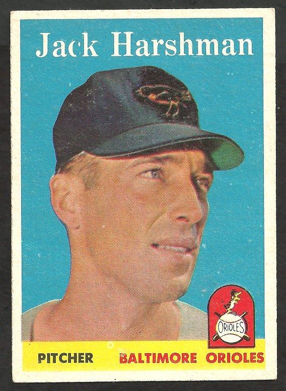 BALTIMORE ORIOLES JACK HARSHMAN 1958 TOPPS # 217 EX