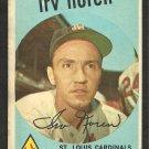 ST LOUIS CARDINALS IRV NOREN 1959 TOPPS # 59 G