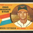 BALTIMORE ORIOLES CHUCK ESTRADA 1960 TOPPS ROOKIE STAR # 126 VG