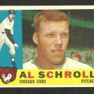 CHICAGO CUBS AL SCHROLL 1960 TOPPS # 357 EX