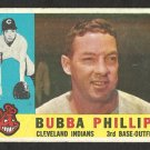 CLEVELAND INDIANS BUBBA PHILLIPS 1960 TOPPS # 243 G