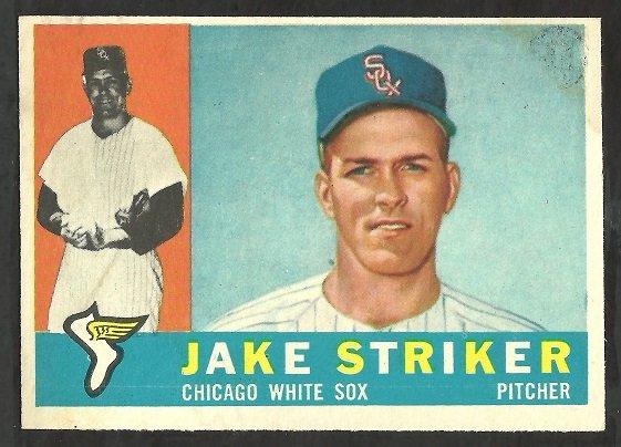 CHICAGO WHITE SOX JAKE STRIKER 1960 TOPPS # 169