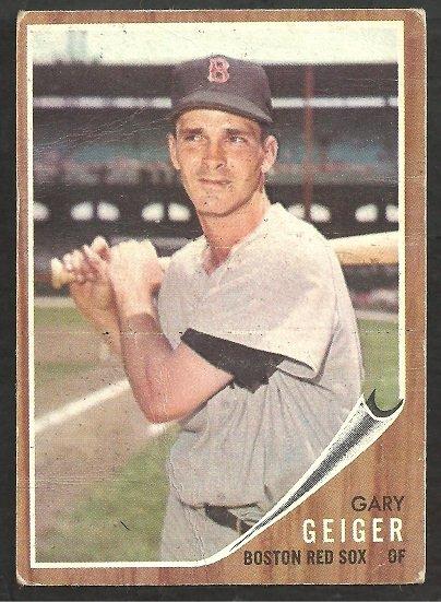 BOSTON RED SOX GARY GEIGER 1962 TOPPS # 117 G