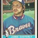 ATLANTA BRAVES JAMIE EASTERLY 1976 TOPPS # 511 NR MT