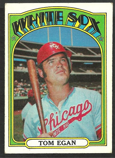 CHICAGO WHITE SOX TOM EGAN 1972 TOPPS #207 VG+/EX