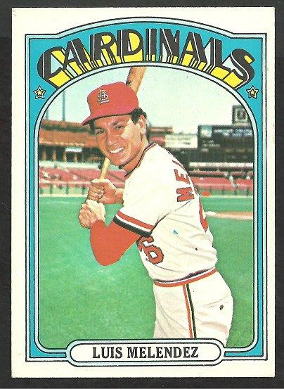 ST LOUIS CARDINALS LUIS MELENDEZ 1972 TOPPS # 606 EX MT