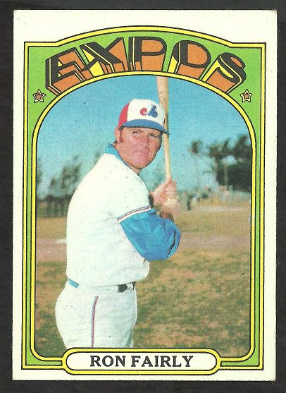MONTREAL EXPOS RON FAIRLY 1972 TOPPS # 405 EX MT